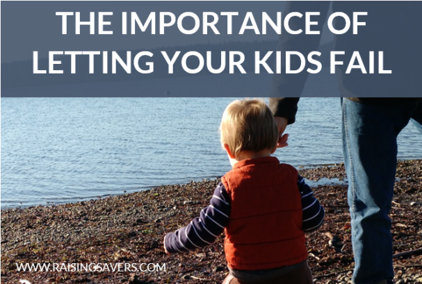 Letting Your Kids Fail