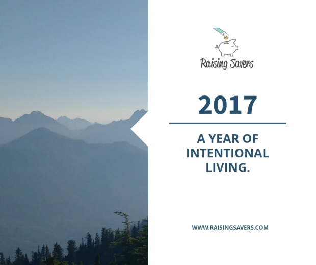2017 - A year of intentional living